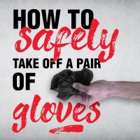 How To Safely Take Off a Pair of Gloves Square Cover